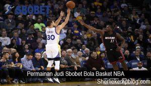 Permainan Judi Sbobet Bola Basket NBA