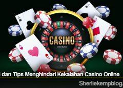 Solusi dan Tips Menghindari Kekalahan Casino Online
