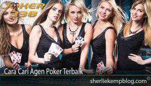 Cara Cari Agen Poker Terbaik